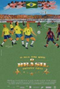 Filme sobre a visita brasileira foi lançado em 2005 (Foto: Divulgação)