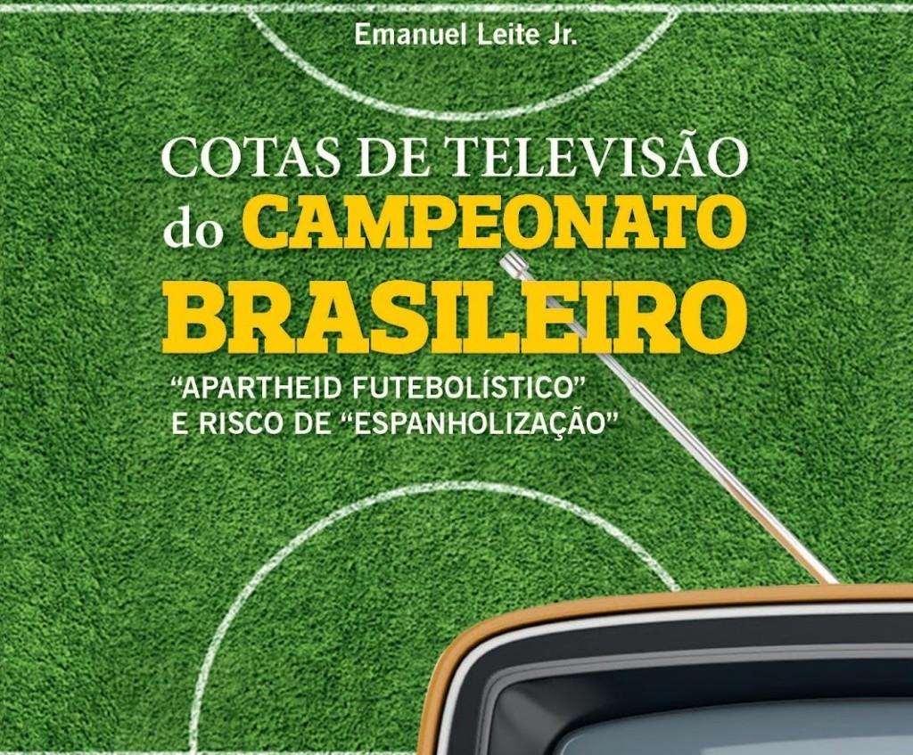 Capa do livr Cotas de televisão do Campeonato Brasileiro (Foto: Reprodução)